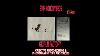 STOP MOTION VIDEOS IN GK FILM FACTORY