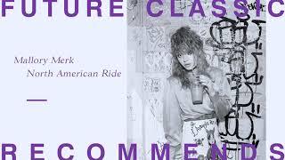 Mallory Merk - North American Ride