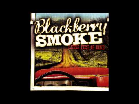 Blackberry Smoke - Little Piece Of Dixie (Full Album)