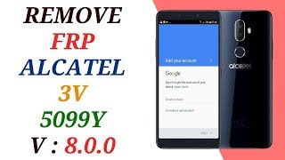 New Method 2019 All ALCATEL 5V 5060D 2019 Remove Google