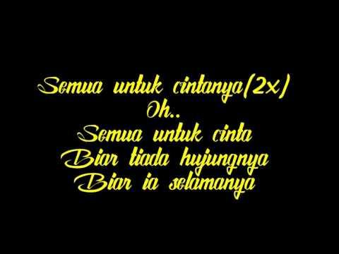 Indah Ruhaila - Semua Untuk Cinta (lirik)