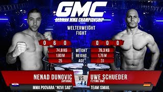 Uwe Schüder vs. Nenad Dunovic GMC 18 - Flying Uwe (Full Fight)