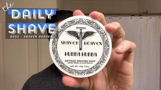 The Daily Shave  - Shaver Heaven Hubba Hubba, Chatillon Lux Delor De Treget