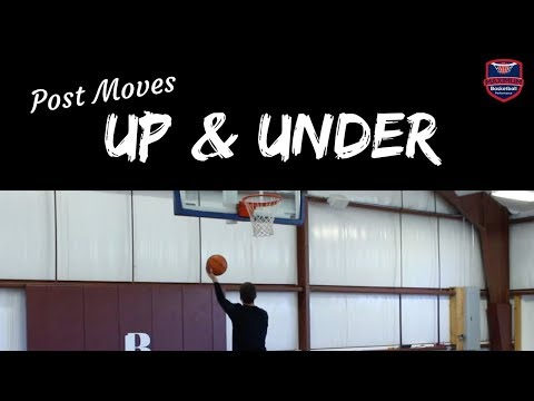 Post Moves - Up and Under   Maximum Basketball Performance