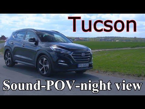Hyundai Tucson / TEST Sound-POV-night view / 2.0 CRDI 185HP 6AT 4WD