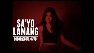 Gambar cover SA'YO LAMANG - Inigo Pascual x GFab