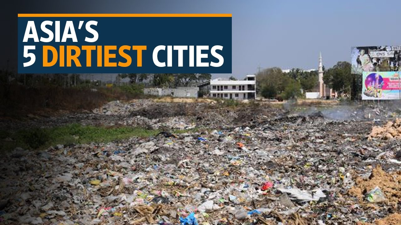Rating of the dirtiest cities in the world