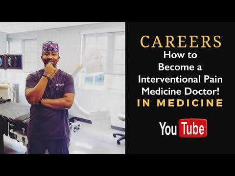 How To Become An Interventional Pain Medicine Doctor