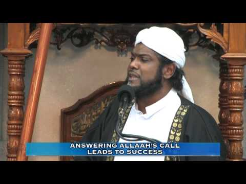 ANSWERING ALLAAH'S CALL  LEADS TO SUCCESS