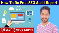 How to Do an SEO Audit Report | Best Free online SEO Site Audit Monitoring Analysis Tools 2019