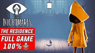 Little Nightmares DLC The Residence 100% Full Gameplay Walkthrough Part 1 Secrets of the Maw