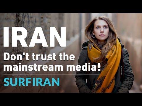 IRAN: Don't Trust  The Mainstream Media!