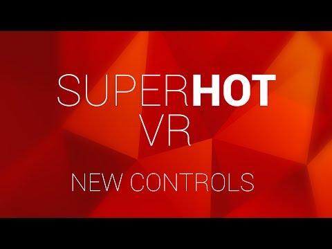 SUPERHOT VR new controls