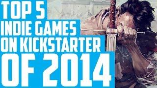 Day 1 - Top 5 Indie Games on Kickstarter of 2014