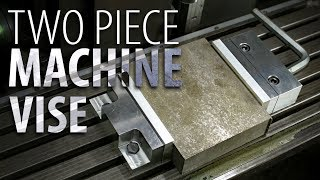 Two Piece Machine Vise Build