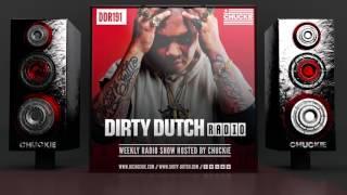DDR191 - Dirty Dutch Radio By Chuckie
