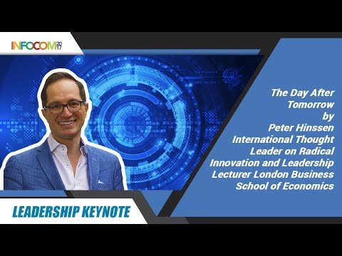 Leadership Keynote - The Day After Tomorrow by Mr. Peter Hinssen