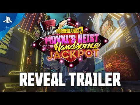 Borderlands 3 – Moxxi's Heist of the Handsome Jackpot Official Reveal Trailer   PS4h