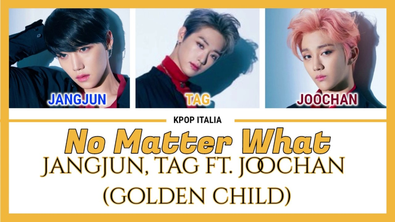 Golden Child Jangjun Tag Joochan No Matter What Color Coded Sub Ita Youtube