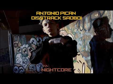 [Nightcore] Antonio Pican - Disstrack Sadboi