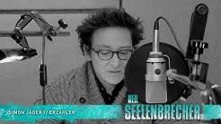 Der Seelenbrecher von Sebastian Fitzek - ungekürztes Hörspiel