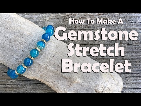 How To Make A Gemstone Stretch Bracelet: Easy Jewelry Making Tutorial