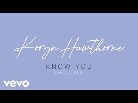 Koryn Hawthorne – Know You