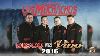 Grupo Los Muchachos - Disco En Vivo 2016 [completo]