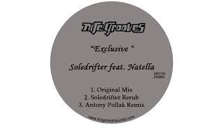 Soledrifter feat. Natella - Exclusive (Original Mix)