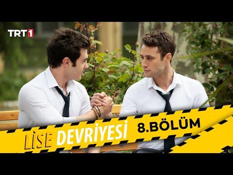 Lise Devriyesi - 8.Bölüm