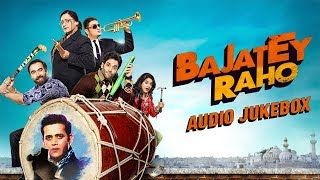 Bajatey Raho – Jukebox (Full Songs)