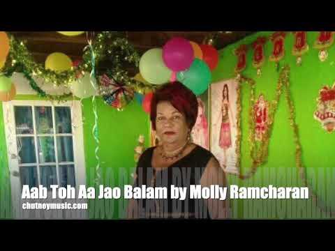 Molly Ramcharan - Aab Toh Aa Jao Balam
