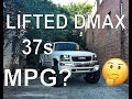 Fuel Economy on LIFTED DURAMAX ON 37's?