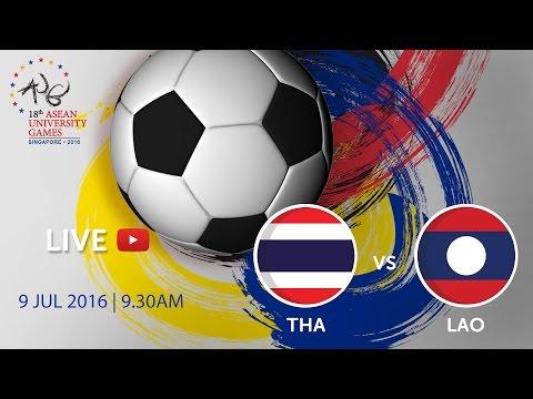 Football: Thailand vs Laos | 18th ASEAN University Games Singapore 2016