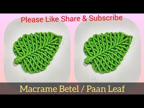 Macrame Betel leaf / Paan Ka Patta Tutorial || Full Making Video tutorial