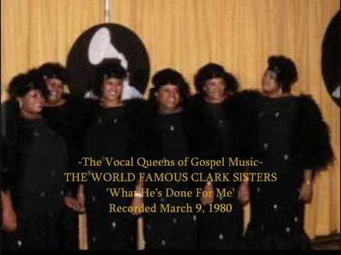 The Clark Sisters Unplugged  - What He's Done For Me