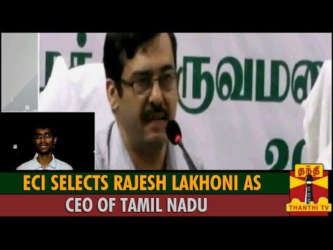 ECI Selects Rajesh Lakhoni as Chief Election Commissioner of Tamil Nadu - ThanthI TV