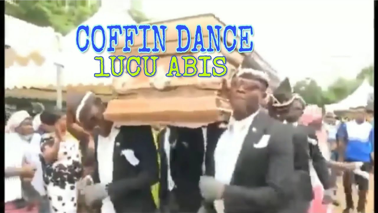 COFFIN DANCE TIK TOK SONG   PETI   FUNNY COFFIN DANCE MEME ...