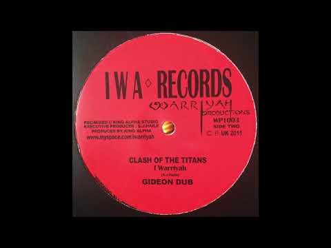 Gideon Dub - I Warriyah  - IWA Records - Warriyah Productions WP1003