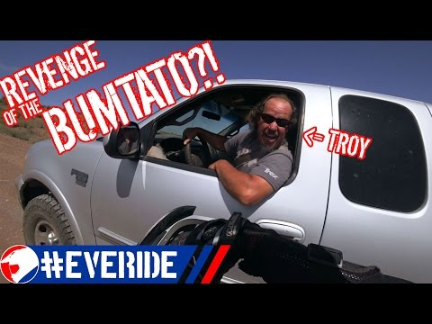 ONE FIRST/LAST RIDE before BUMTATO'S REVENGE?! NOOOO! #everide