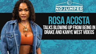 Rosa Acosta Talks Blowing Up From Being in Drake and Kanye West Videos