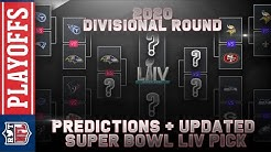 2020 Divisional Round Predictions | NFL Playoffs + Super Bowl LIV