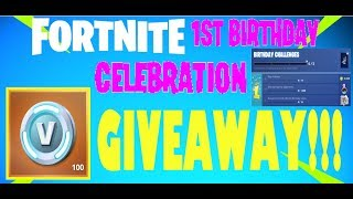 Fortnite Battle Royale 1st Birthday Celebration V Bucks GIVEAWAY!!! VIDEO AND DETAIL IN DESCRIPTION.