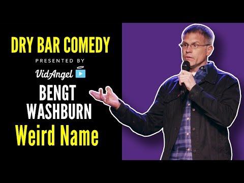 Bengt Washburn knows he has a weird name #DryBarComedy