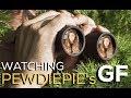 WATCHING PEWDIEPIE'S GIRLFRIEND!!