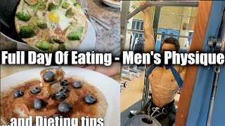 Full day of eating-Men's Physique 30 days out | Diet Tips