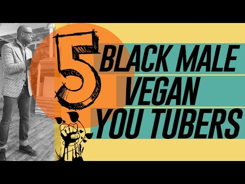 BLACK MALE VEGAN YOU TUBERS (STAND UP! pt2)