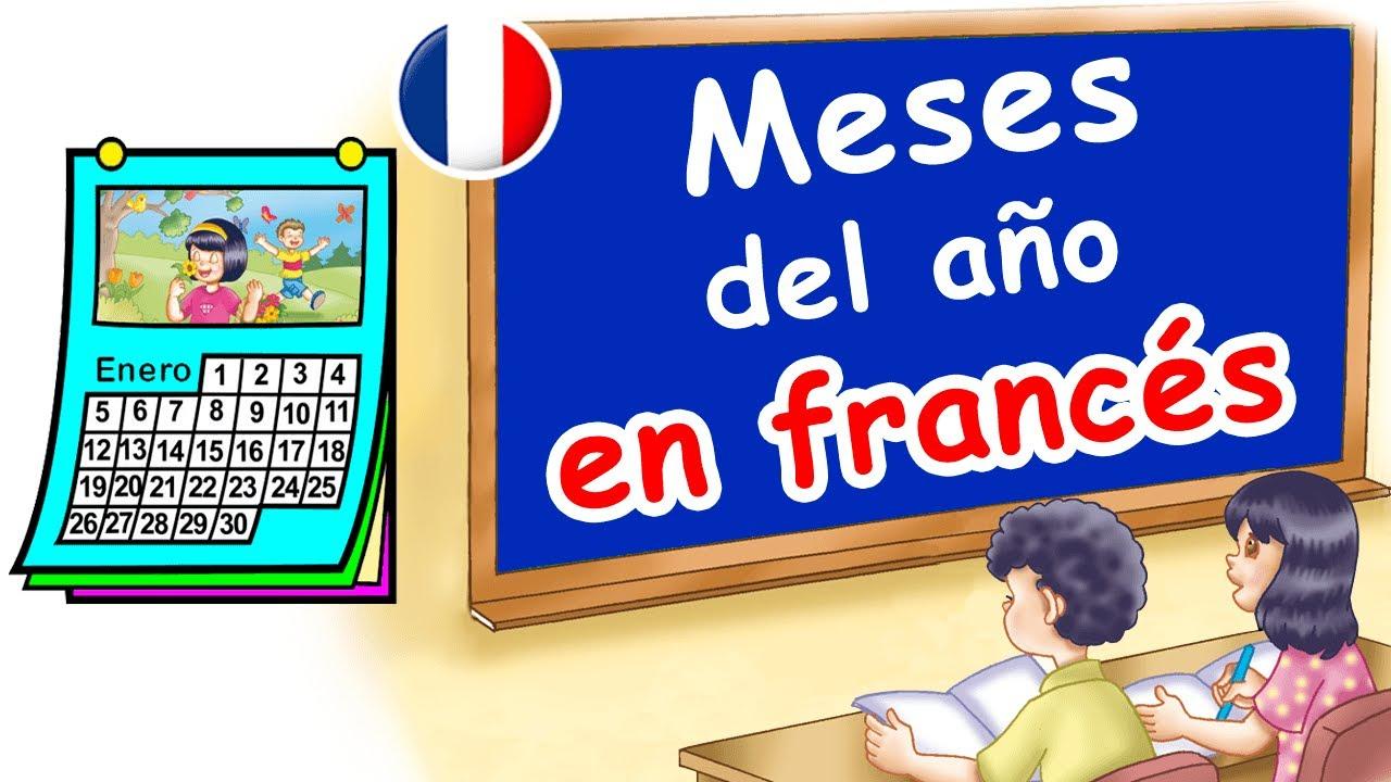🔵  Los meses del año en francés