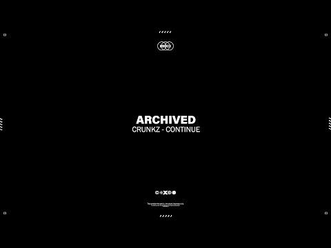 Crunkz - Continue (Official Video)