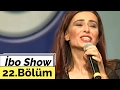 İbo Show - 22. Bölüm (Yıldız Tilbe) (2002)